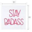 Stay Badass Neonskilt
